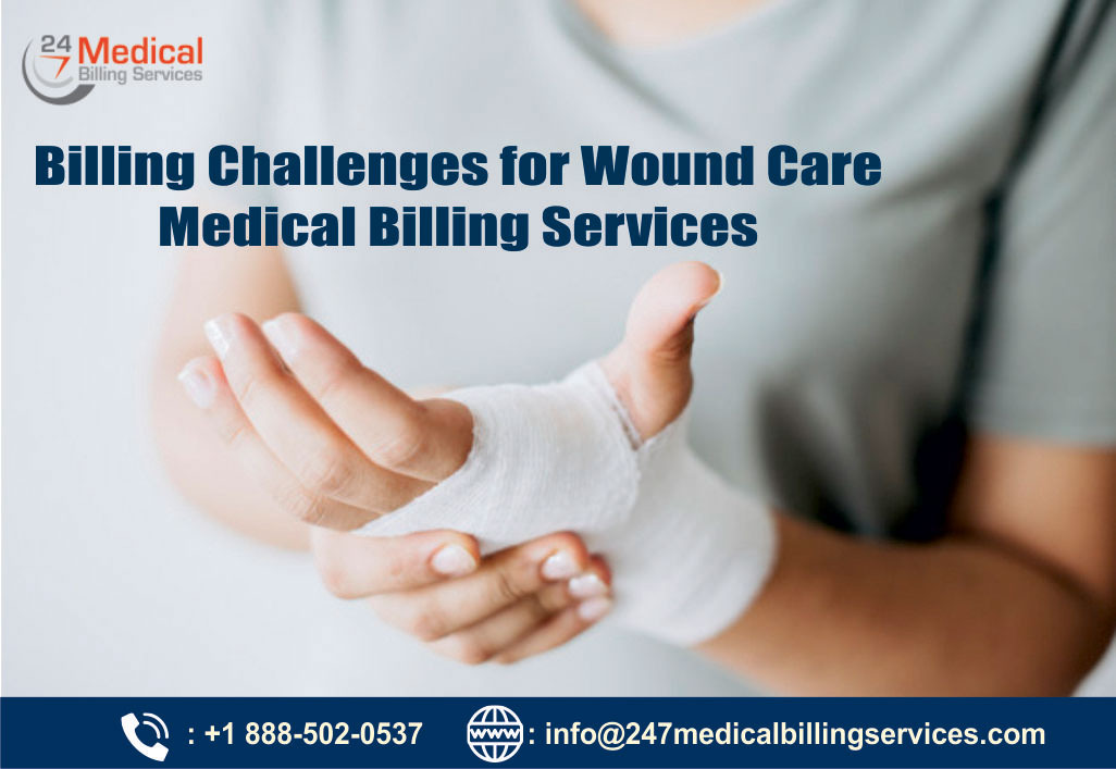 Billing Challenges for Wound Care Medical Billing Services