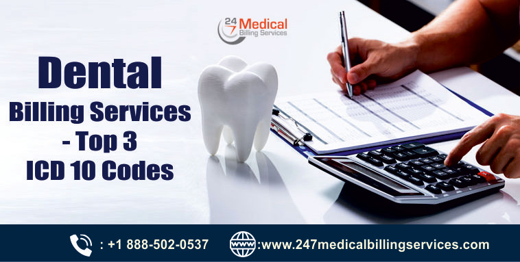 Dental Medical Billing Services – Top 3 ICD 10 Codes