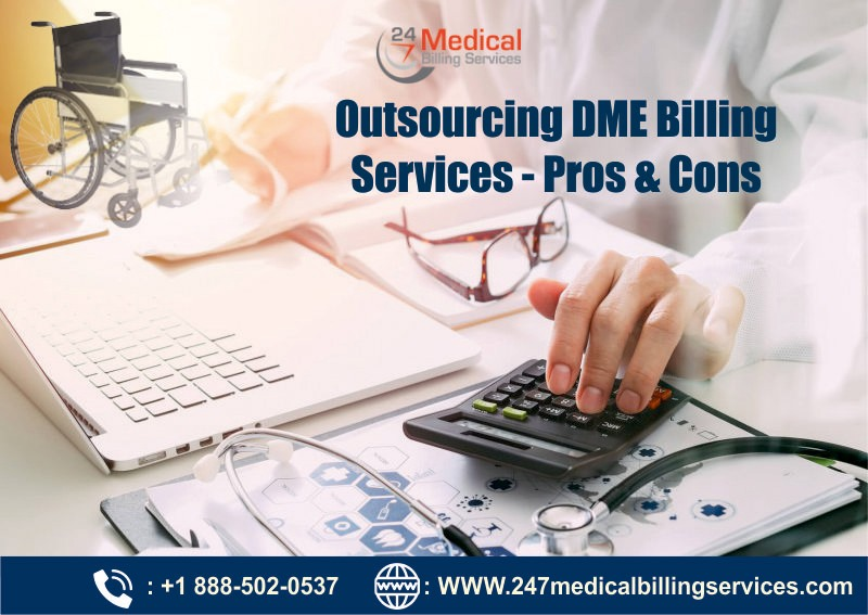 Outsourcing DME Billing Services – Pros & Cons