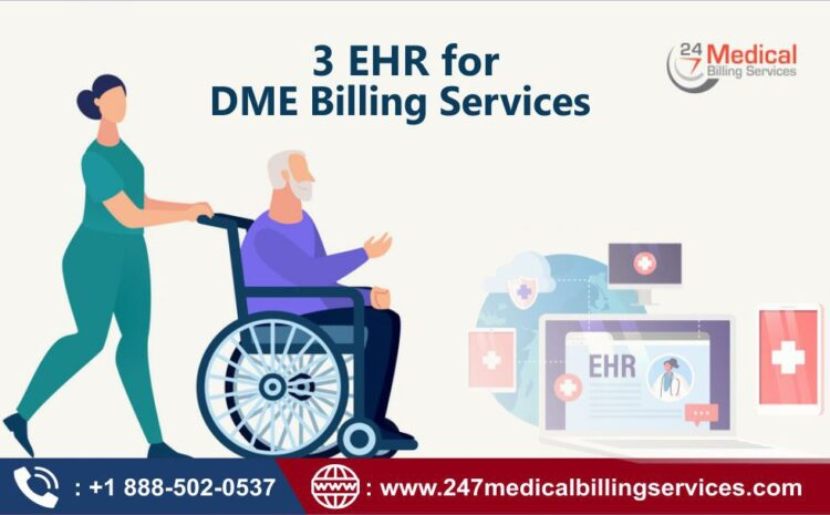 3 EHR for DME Billing Services