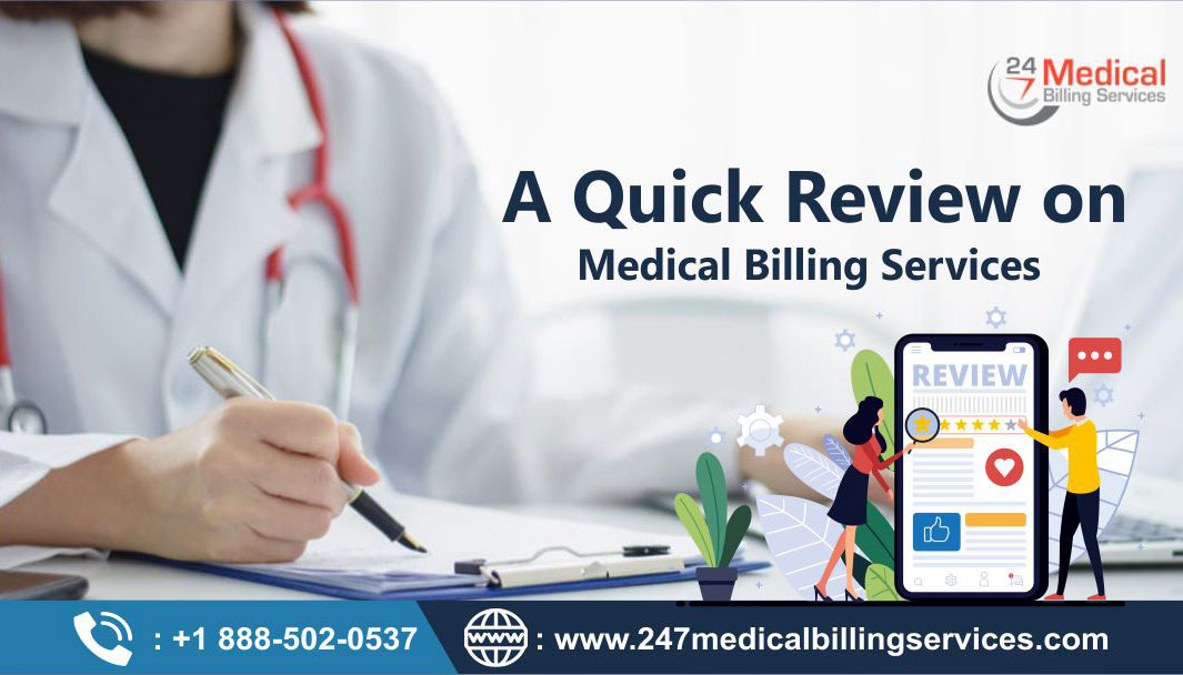 A Quick Review on Medical Billing Services