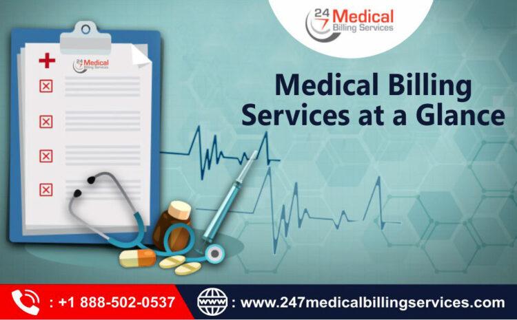 Medical Billing Services at a Glance