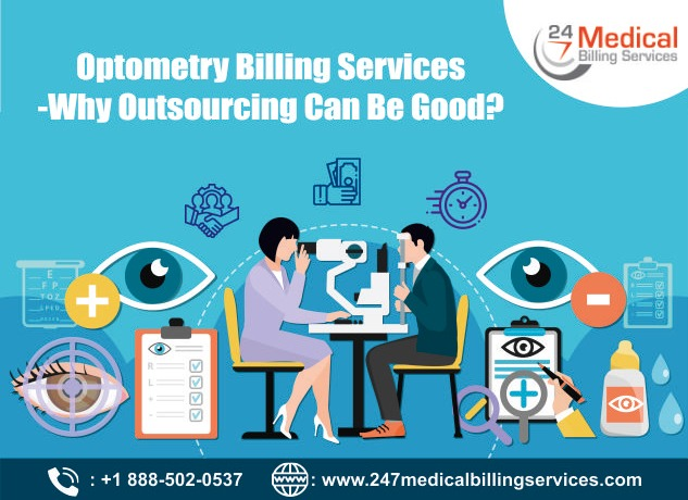 Optometry Medical Billing Services-Why Outsourcing Can Be Good?