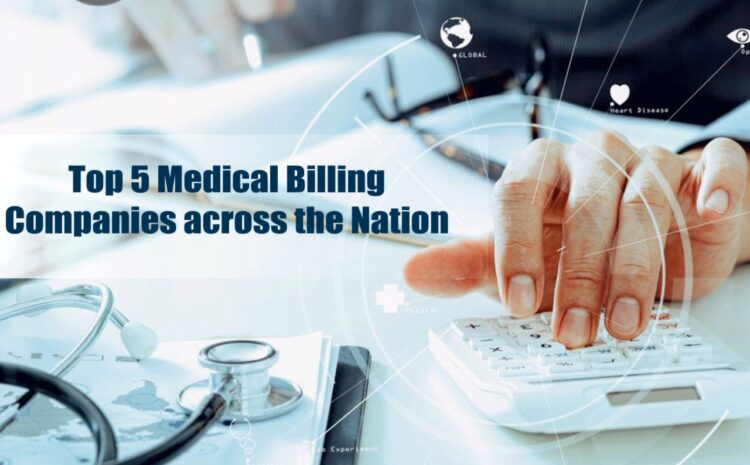 Top 5 Medical Billing Companies across the Nation