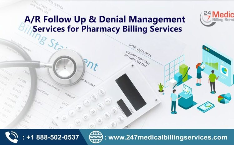 A/R Follow Up & Denial Management Services for Pharmacy Billing Services