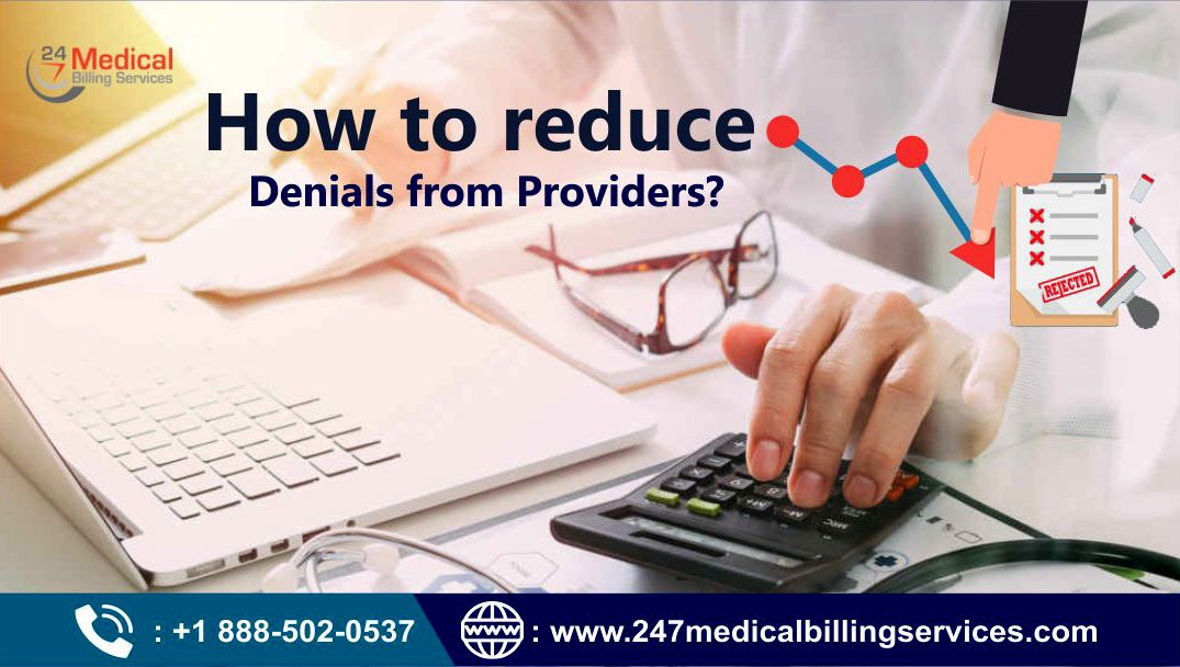 How to Reduce Claim Denials from Providers?