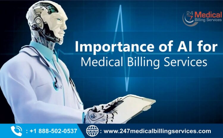 Importance of AI for Medical Billing Services
