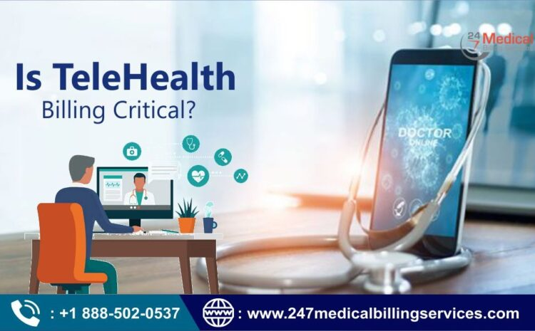 Is Telehealth Billing Critical?