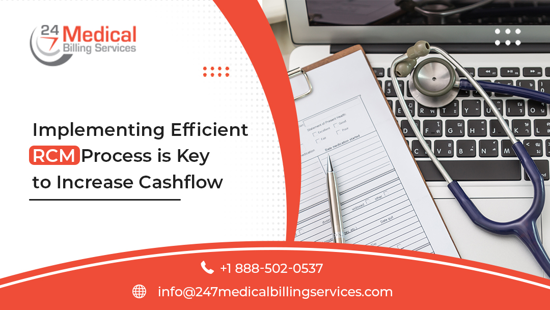 Implementing Efficient RCM Process is Key to Increase Cash Flow