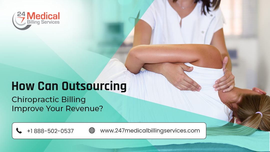 How Can Outsourcing Chiropractic Billing Improve Your Revenue?