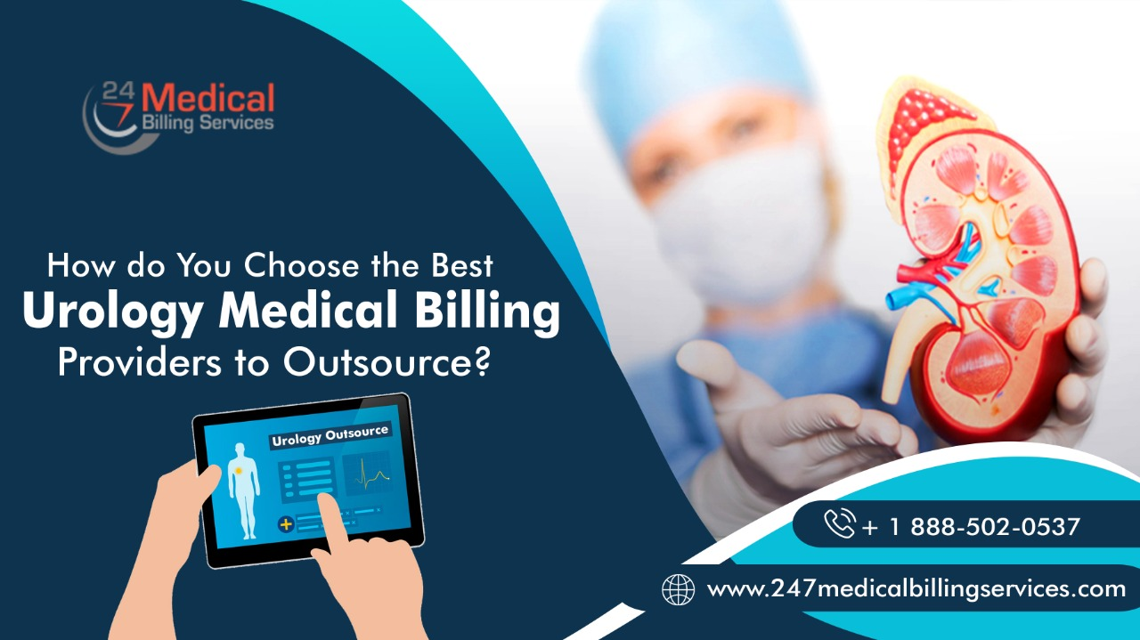 How do You Choose the Best Urology Medical Billing Providers to Outsource?
