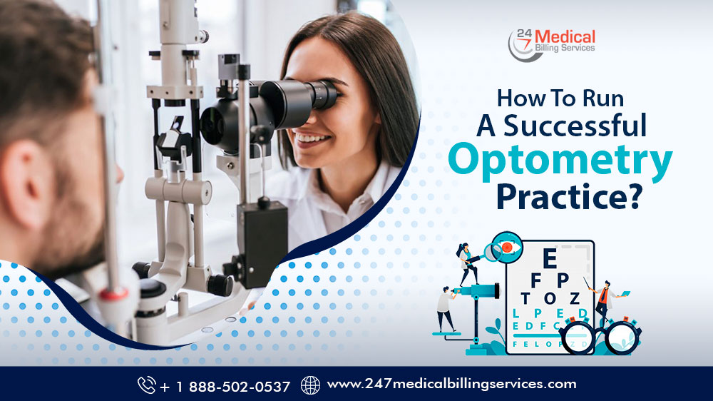 How to Run a Successful Optometry Practice?