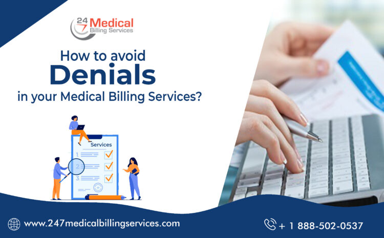 How to avoid Denials in your Medical Billing Services?