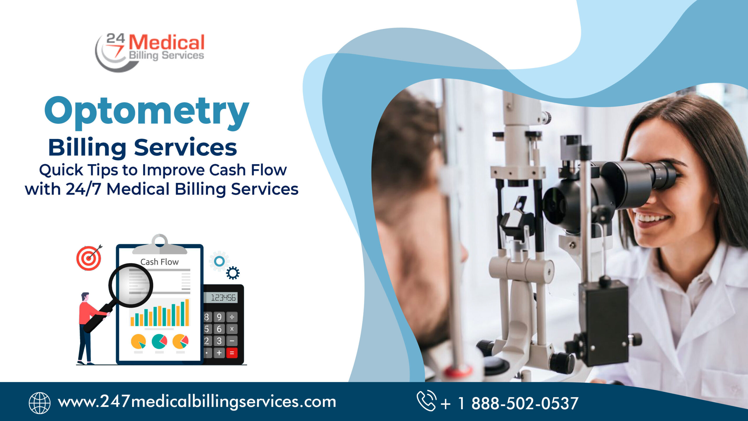Optometry Billing Services – Quick Tips to Improve Cash Flow with 24/7 Medical Billing Services