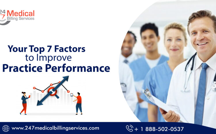 Top 7 Factors to Improve Your Practice Performance