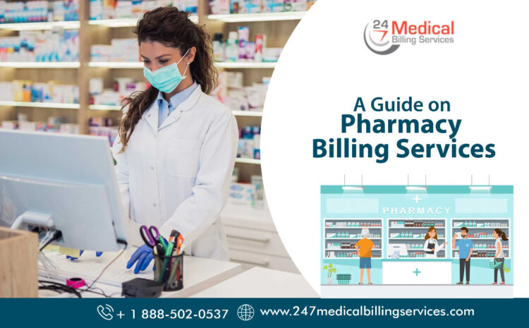 A Guide to Pharmacy Billing Services