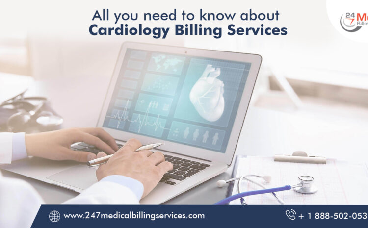 All You Need To Know About Cardiology Billing Services