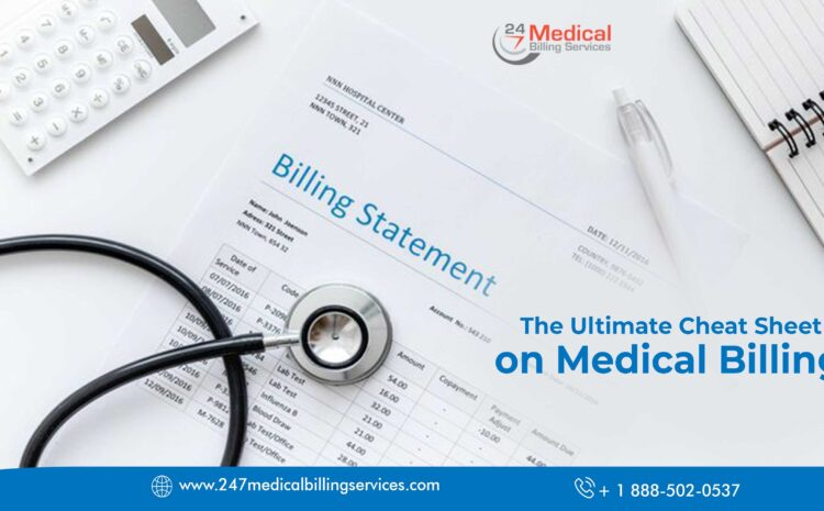The Ultimate Cheat Sheet to Check While Choosing a Medical Billing Service