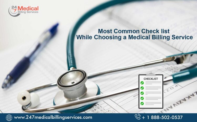 Most Common Check list While Choosing a Medical Billing Service