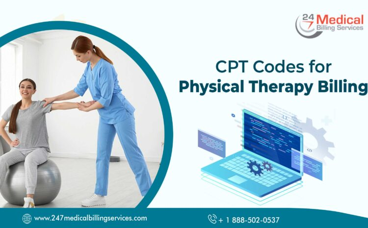 CPT Codes for Physical Therapy Billing