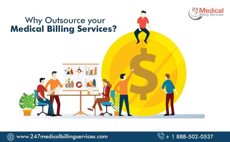Why Outsource your Medical Billing Services?