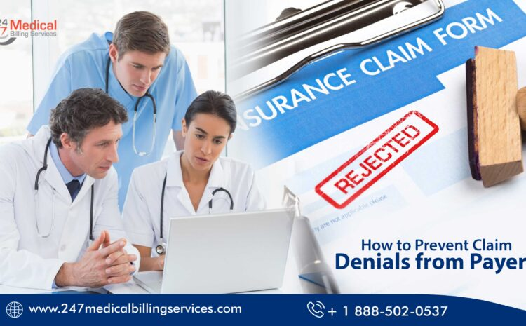 How to Prevent Claim Denials from Payers?