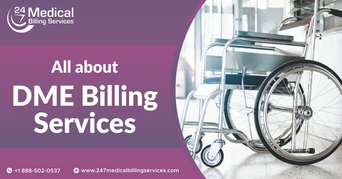 All about DME Billing Services