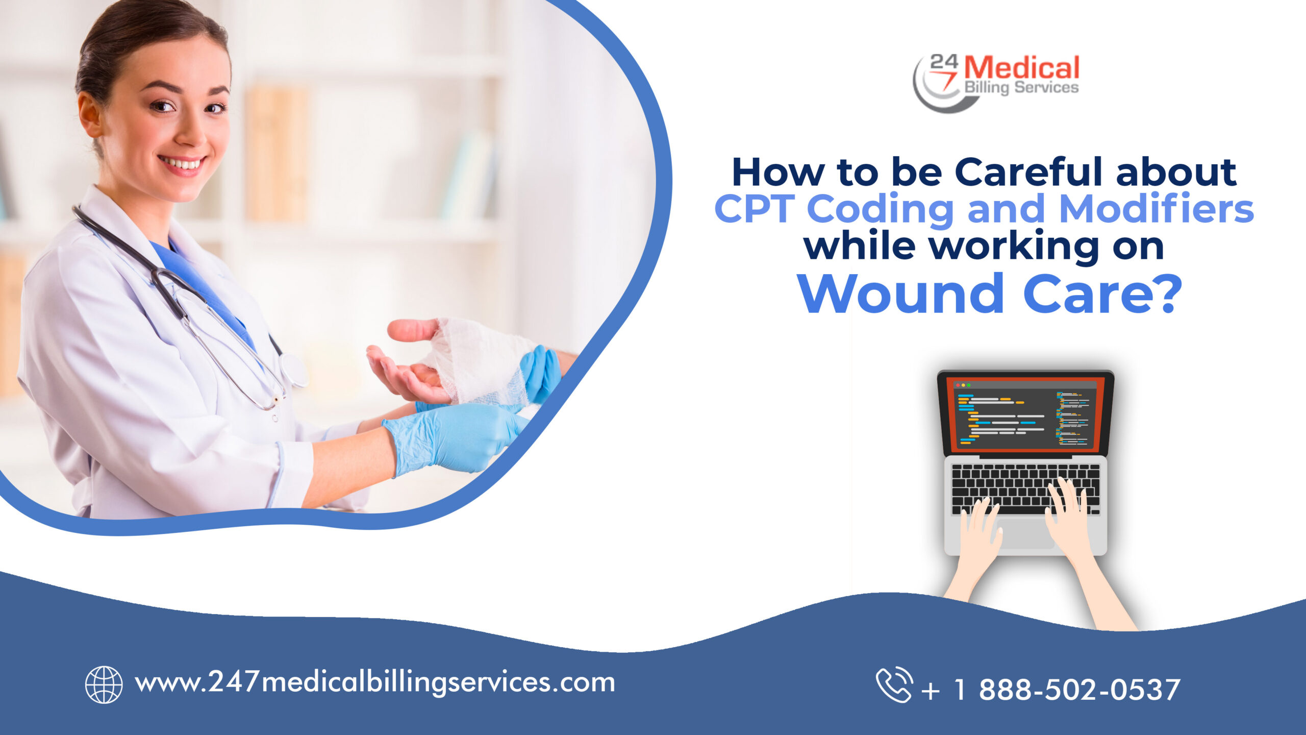 How to be Careful about CPT Coding and Modifiers while working on Wound Care?